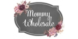 Mommy Wholesale