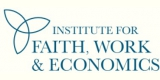 Institute for Faith Work & Economics