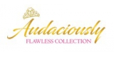 Audaciously Flawless Collection