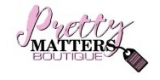 Pretty Matters Boutique