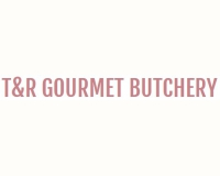Get the best coupons, deals and promotions of T&R Gourmet Butchery