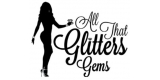 All That Glitters Gems