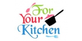 Four Your Kitchen