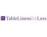 Get the best coupons, deals and promotions of Table Linens for Less