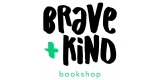 Brave and Kind  Bookshop
