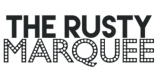 The Rusty Marquee