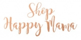 Shop Happy Mama