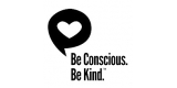 Be Conscious Be Kind