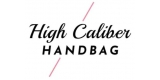 High Caliber Handbag