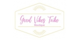 Good Vibes Tribe Boutique