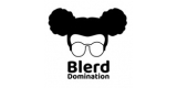 Blerd Domination