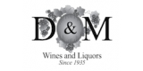 D and M Wines and Liquors