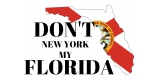 Dont My Florida