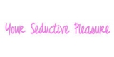 Your Seductive Pleasure