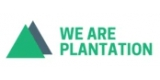 We Are Plantation