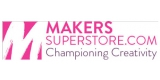 Makers Superstore
