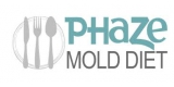Phaza Mold Diet