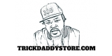 Trick Daddy Store
