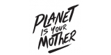 Planer Is Your Mother