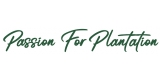 Passion For Plantation