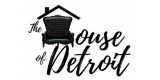 The House Of Detroit