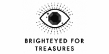 Brighteyed For Treasures