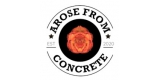 Arose From Concrete