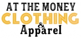 At The Money Clothing and Apparel