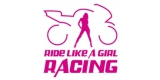 Ride Like A Girl Racing