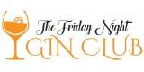 The Friday Night Gin Club