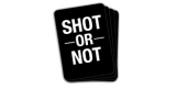 Shot Or Not