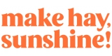 Make Hay Sushine