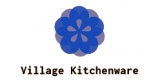Village Kitchenware