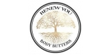 Renew You Body Butters
