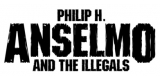 Philip H Anselmo and The Illegals