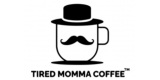 Tired Momma Coffee