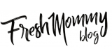 Fresh Mommy Blog