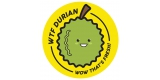 WTF Durian - Wow That