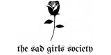 The Sad Girls Society